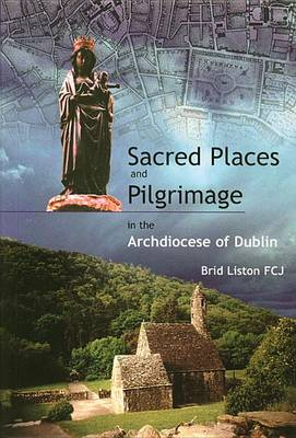 Sacred Places and Pilgrimage by Liston