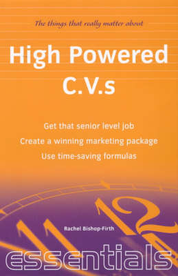 High Powered C.V.s by Rachel Bishop-Firth