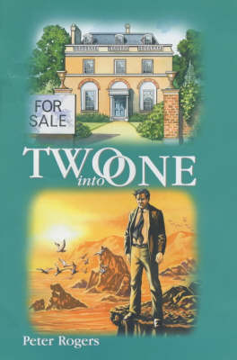 Two into One: AND I'll Die If it Kills Me by Peter Rogers