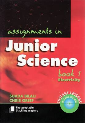 Assignments in Junior Science: Book 1 Electricity by Suada Bilali
