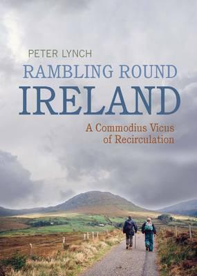 Rambling Round Ireland by Peter Lynch