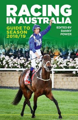 Racing In Australia Guide to Season 2018/19 by Danny Power