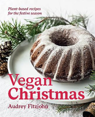 Vegan Christmas by Audrey Fitzjohn