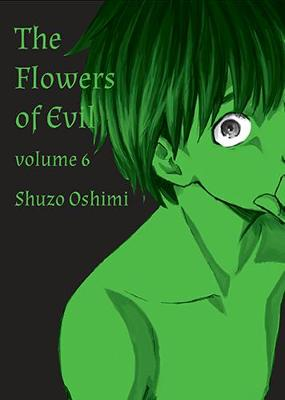 Flowers Of Evil, Vol. 6 by Shuzo Oshimi