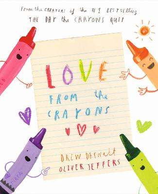 Love from the Crayons by Drew Daywalt