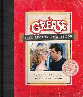 Grease: The Director's Notebook book