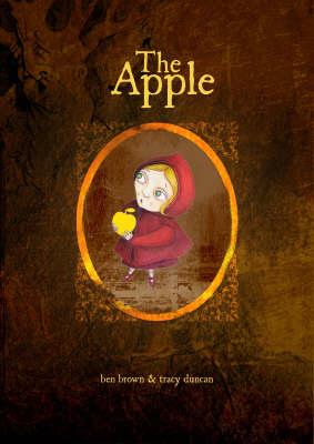 The Apple by Benjamin Brown