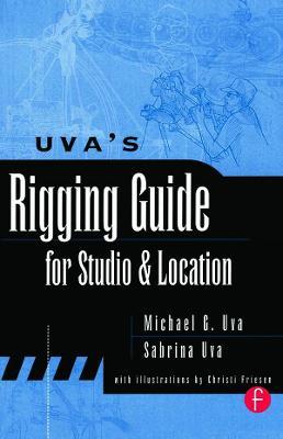 Uva's Rigging Guide for Studio and Location book