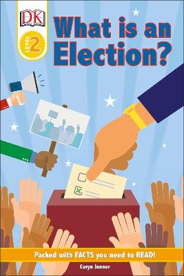 DK Reader Level 2: What Is An Election? book