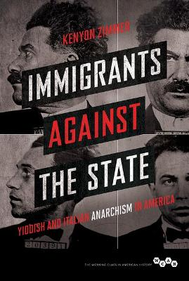 Immigrants against the State by Kenyon Zimmer