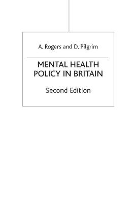 Mental Health Policy in Britain by Anne Rogers