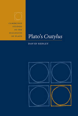 Plato's Cratylus by David Sedley