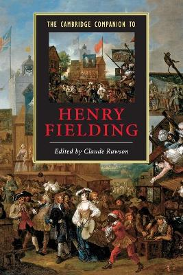 The Cambridge Companion to Henry Fielding by Claude Rawson