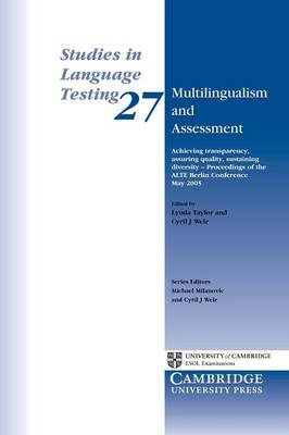 Multilingualism and Assessment by Lynda Taylor