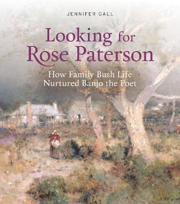 Looking for Rose Paterson by Jennifer Gall