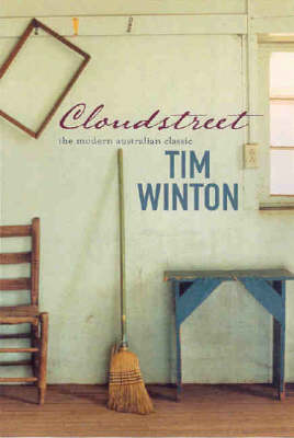 Cloudstreet: Gift Edition by Tim Winton