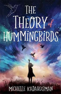 The Theory of Hummingbirds book