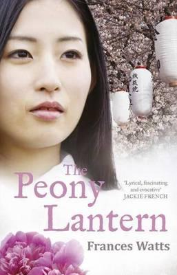 The Peony Lantern by Frances Watts