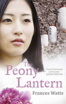 The Peony Lantern by Frances Watts