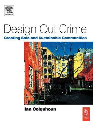 Design out Crime by Ian Colquhoun