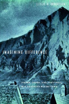 Imagining Difference by Leslie Robertson