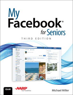My Facebook for Seniors by Michael R. Miller