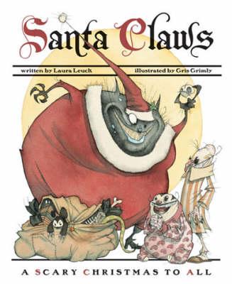 Santa Claws by Laura Leuck