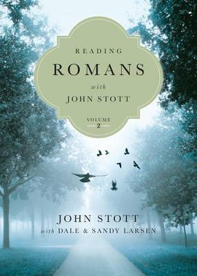 Reading Romans with John Stott by John Stott