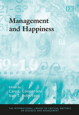 Management and Happiness by Cary L. Cooper