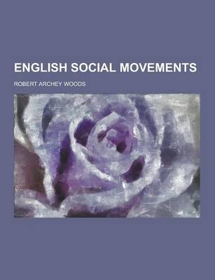 English Social Movements by Robert Archey Woods