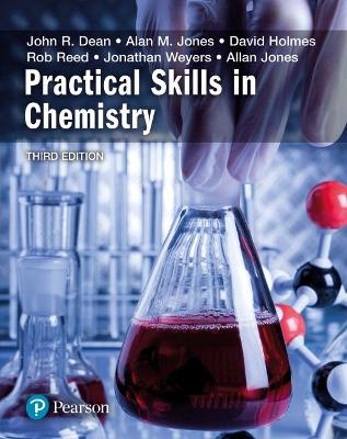 Practical Skills in Chemistry by David A. Holmes