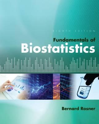 Fundamentals of Biostatistics by Bernard (Harvard University Rosner