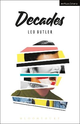 Decades by Leo Butler