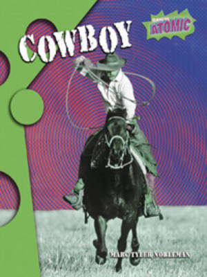 Cowboy Atomic Level One by Marc Tyler Nobleman