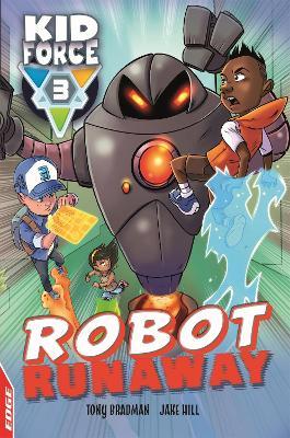 EDGE: Kid Force 3: Robot Runaway book