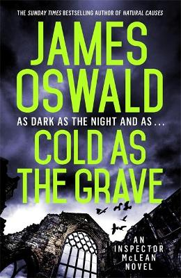 Cold as the Grave: Inspector McLean 9 by James Oswald
