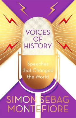 Voices of History: Speeches that Changed the World book