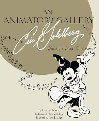 Animator's Gallery, An: Eric Goldberg Draws The Disney Characters book