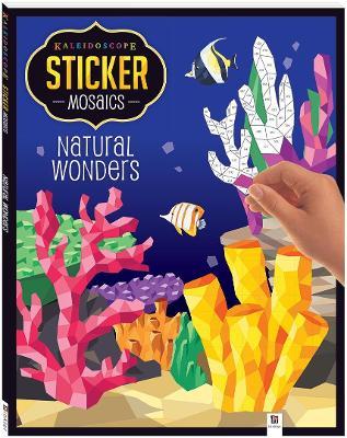 Kaleidoscope Sticker Mosaics: Natural Wonders by Hinkler Books