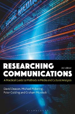 Researching Communications: A Practical Guide to Methods in Media and Cultural Analysis book