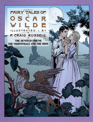 The Fairy Tales Of Oscar Wilde Vol. 4 by P. Craig Russell