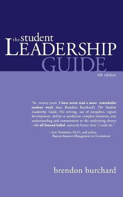 The Student Leadership Guide by Brendon Burchard