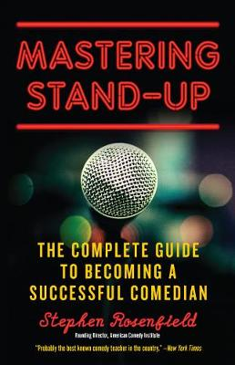 Mastering Stand Up by Stephen Rosenfield