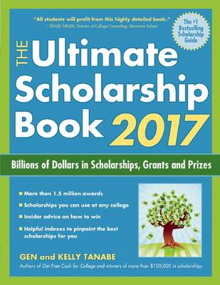 The Ultimate Scholarship Book by Gen Tanabe