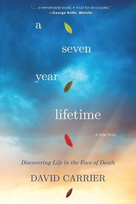 Seven Year Lifetime by David Carrier