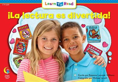 La Lectura Es Divertida! = Reading Is Fun! by Rozanne L Williams
