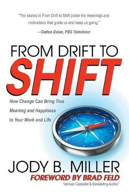 From Drift to Shift by Jody B. Miller