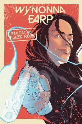 Wynonna Earp: Bad Day at Black Rock book