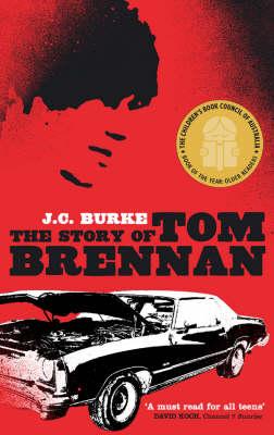 Story Of Tom Brennan by J.C. Burke