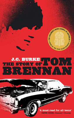 The Story Of Tom Brennan by J.C. Burke